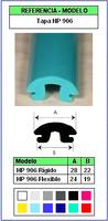 Muestra del perfil Tapa de Protección HP906 Flex (Grupo P9)